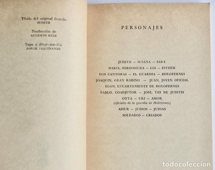 Libros de segunda mano: Jean Giraudoux. Judith. Dramaturgos de Hoy. Ediciones la Reja. Buenos Aires, 1956 - Foto 3 - 237358040