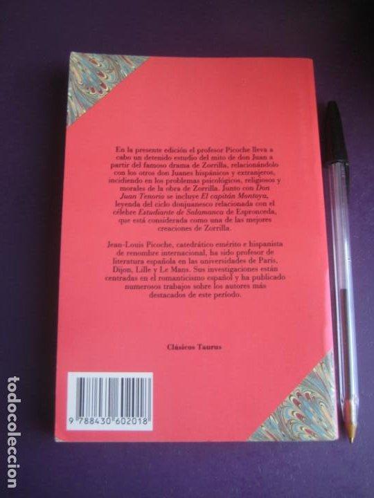 Libros de segunda mano: JOSE ZORRILLA - DON JUAN TENORIO - EL CAPITAN MONTOYA - TAURUS 1992 - LEVE USO - Foto 2 - 237358365