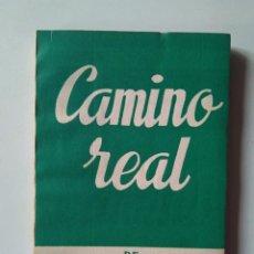 Libros de segunda mano: TENNESSEE WILLIAMS. CAMINO REAL. VERSIÓN DE DIEGO HURTADO. ALFIL ESCELICER 357. 1963. Lote 237877910