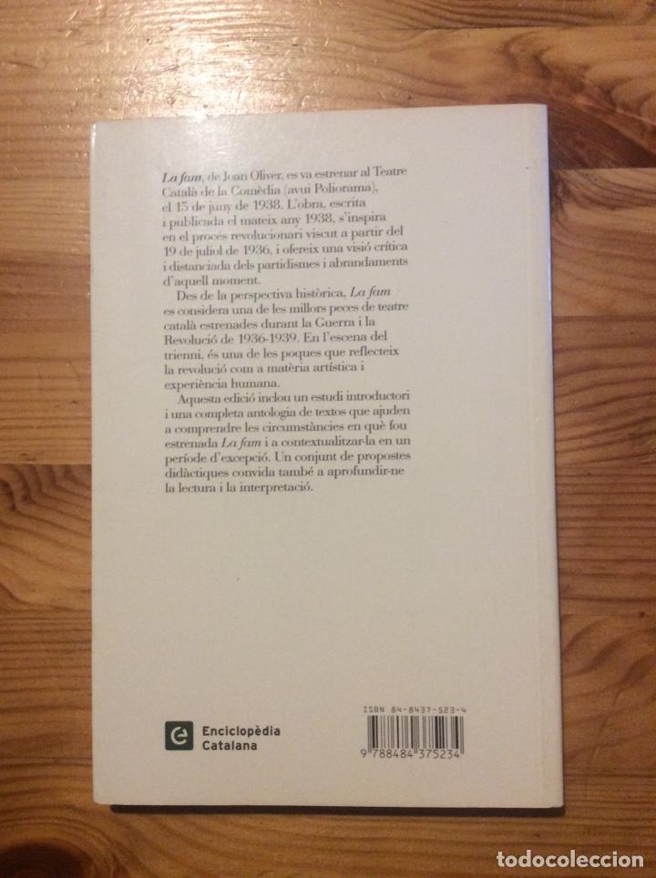 Libros de segunda mano: La Fam Joan Oliver Proa Teatre teatro català Guerra Civil 200gr - Foto 2 - 240041270