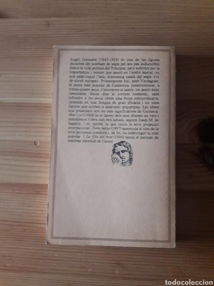 Libros de segunda mano: Àngel Guimerà Teatre Edicions 62 Mar i Cel Terra Baixa La Filla del Mar - Foto 2 - 240879875