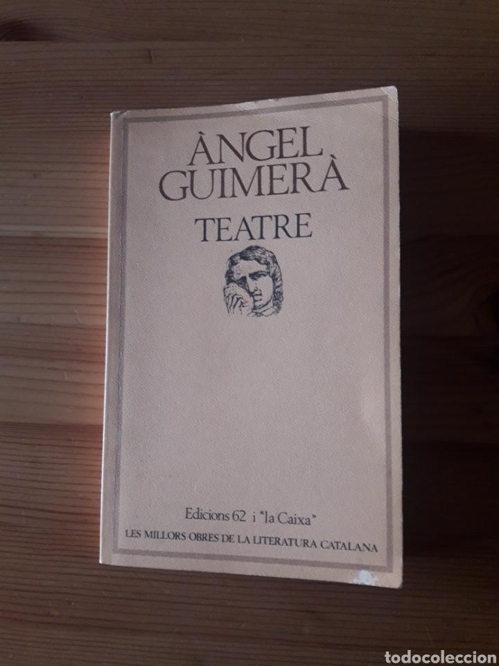 ÀNGEL GUIMERÀ TEATRE EDICIONS 62 MAR I CEL TERRA BAIXA LA FILLA DEL MAR (Libros de Segunda Mano (posteriores a 1936) - Literatura - Teatro)