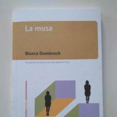 Libros de segunda mano: BLANCA DOMÉNECH. LA MUSA. I PREMIO ASOCIACIÓN AUTORES DE TEATRO 2013. Lote 241427700