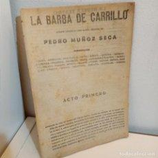 Libros de segunda mano: LA BARBA DE CARRILLO, PEDRO MUNOZ SECA, TEATRO / THEATRE, PRINCIPIOS DE SIGLO. Lote 243400550