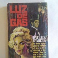 Libros de segunda mano: LUZ DE GAS / PATRICK HAMILTON.. Lote 243523220