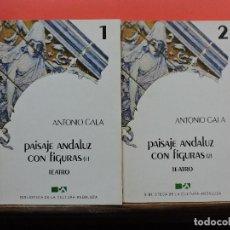 Libros de segunda mano: PAISAJE ANDALUZ CON FIGURAS 1 Y 2. GALA, ANTONIO. BIBLIOTECA CULTURA ANDALUZA 1 Y 2. Lote 243526010