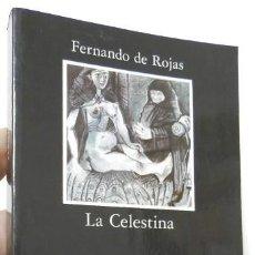 Libros de segunda mano: LA CELESTINA - FERNANDO DE ROJAS. Lote 243570815