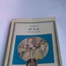Libros de segunda mano: CORNEILLE. EL CID. CÁTEDRA. LETRAS UNIVERSALES.1986. Lote 243573485