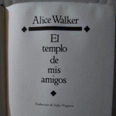 Libros de segunda mano: 46271 - EL TEMPLO DE AMIS AMIGOS - POR ALICE WALKER - CIRCULO DE LECTORES - AÑO 1991. Lote 243763290