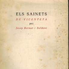 Libros de segunda mano: ELS SAINETS DE V ICENTETA. Lote 243791095