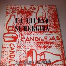 Libros de segunda mano: LA CIUDAD SUMERGIDA. Lote 243877645