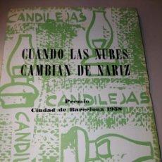 Libros de segunda mano: CUANDO LAS NUBES CAMBIAN DE NARIZ. Lote 243878810