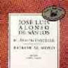 Libros de segunda mano: EL ÁLBUM FAMILIAR BAJARSE AL MORO - JOSE LUIS ALONSO DE SANTOS. Lote 243894520