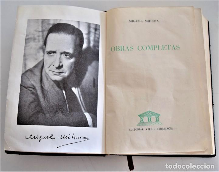 Libros de segunda mano: MIGUEL MIHURA - OBRAS COMPLETAS - EDITORIAL AHR - BARCELONA AÑO 1962 - 1ª EDICIÓN - Foto 3 - 244415825