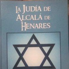 Libros de segunda mano: LIBRO LA JUDÍA DE ALCALÁ DE HENARES. FERMÍN MAYORGA. TEATRO. Lote 244561970