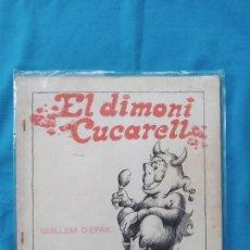 Libros de segunda mano: EL DIMONI CUCARELL - GUILLEM D'EFAK. Lote 245077345