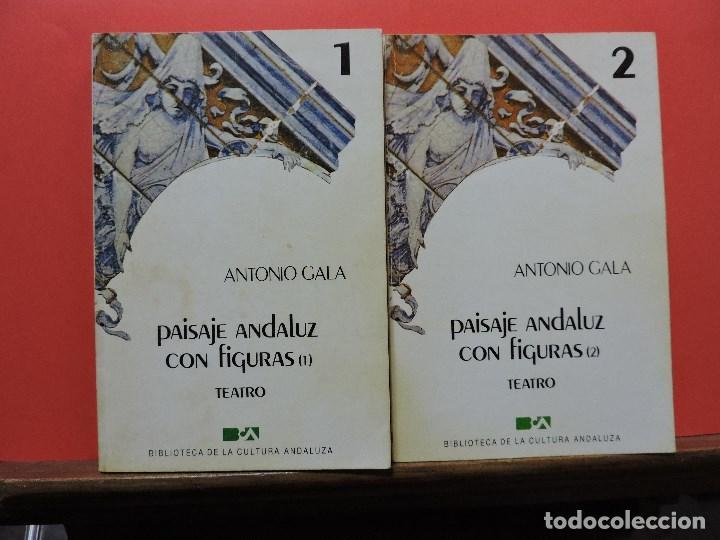 PAISAJE ANDALUZ CON FIGURAS 1 Y 2. GALA, ANTONIO. BIBLIOTECA CULTURA ANDALUZA 1 Y 2 (Libros de Segunda Mano (posteriores a 1936) - Literatura - Teatro)