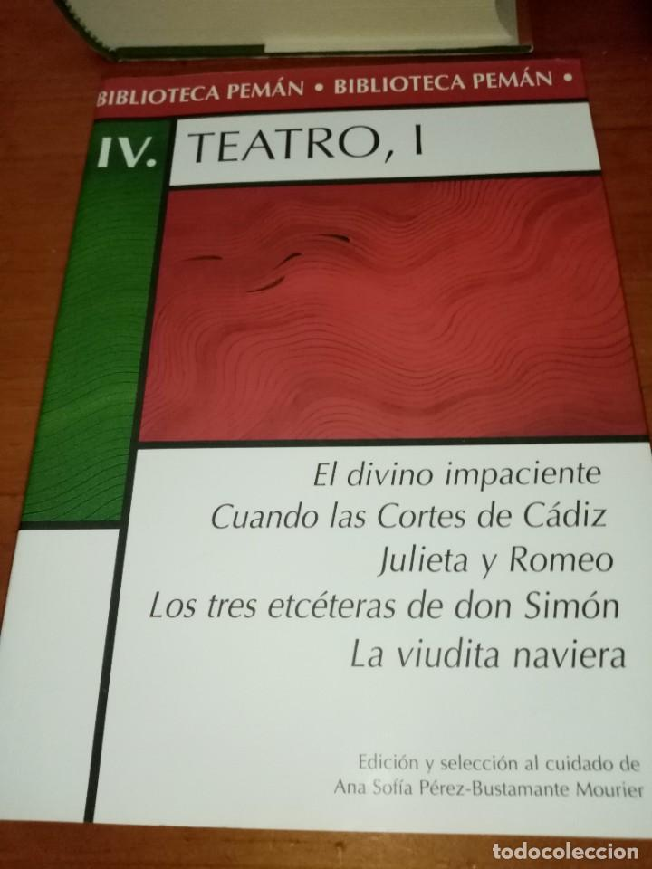 BIBLIOTECA PEMÁN. IV. TEATRO I. EST22B3 (Libros de Segunda Mano (posteriores a 1936) - Literatura - Teatro)