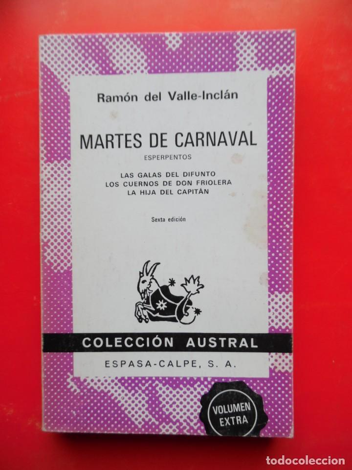 MARTES DE CARNAVAL. VALLE-INCLÁN. COLECCIÓN AUSTRAL Nº1337 6ªED. 1980 ESPASA CALPE (Libros de Segunda Mano (posteriores a 1936) - Literatura - Teatro)