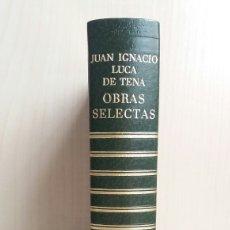 Libros de segunda mano: OBRAS SELECTAS JUAN IGNACIO LUCA DE TENA. CARROGGIO, 1973.. Lote 245392655