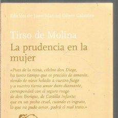 Libros de segunda mano: TIRSO DE MOLINA. LA PRUDENCIA EN LA MUJER. LIBERTARIAS. Lote 245653940