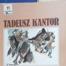 Libros de segunda mano: TADEUSZ CANTOR ¡QUE REVIENTEM LOS ARTISTAS! CUADERNOS EL PUBLICO 11 IN 4 MAYOR APAISADO 72 PP.. Lote 245776400