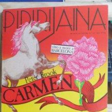 Libros de segunda mano: PIPIRIJAINA.Nº 25 PETER BROOK. CARMEN VINO A MORIR A BARCELONA.1983 ED. MOISES PÉREZ COTERILLO. IN. Lote 245777195