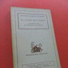 Libros de segunda mano: EL LINDO DON DIEGO Y NO PUEDE SER EL GUARDAR UNA MUJER. MORETO Y CABAÑA, A. COLECCIÓN AUSTRAL 1940. Lote 246375810