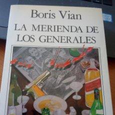 Libros de segunda mano: BORIS VIAN - LA MERIENDA DE LOS GENERALES - NUEVO ARTE THOR, 1985. Lote 247933680