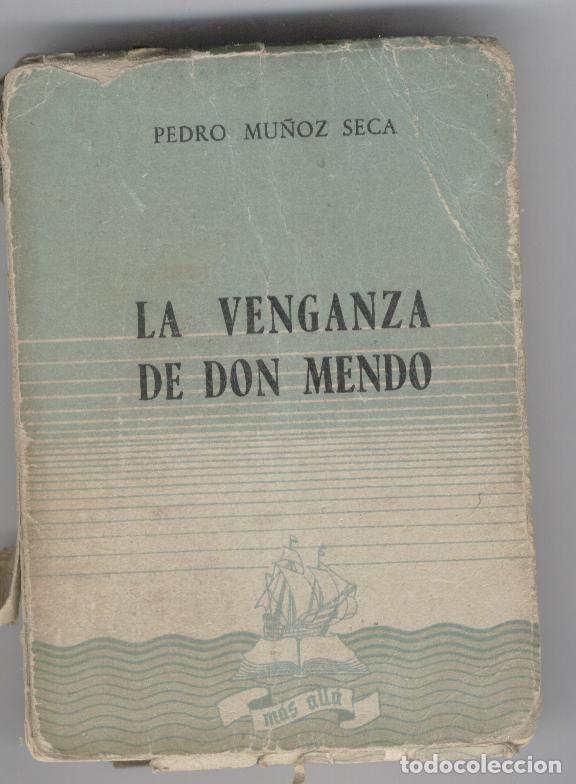 LA VENGANZA DE D. MENDO. PEDRO MUÑOZ SECA (Libros de Segunda Mano (posteriores a 1936) - Literatura - Teatro)