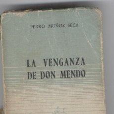 Libros de segunda mano: LA VENGANZA DE D. MENDO. PEDRO MUÑOZ SECA. Lote 248503760
