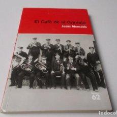 Libros de segunda mano: EL CAFÈ DE LA GRANOTA JESÚS MONCADA. Lote 248964400