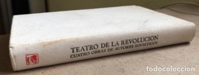 Libros de segunda mano: TEATRO DE LA REVOLUCIÓN (CUATRO OBRAS DE AUTORES SOVIÉTICOS). EDITORIAL PROGRESO 1979, MOSCÚ. - Foto 2 - 146223974