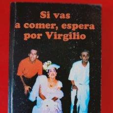 Libros de segunda mano: SI VAS A COMER, ESPERA POR VIRGILIO / JOSÉ MILLÁN / EDI. CONTEMPORÁNEOS / EDICIÓN 2000. Lote 250116165