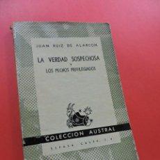 Libros de segunda mano: LA VERDAD SOSPECHOSA Y LOS PECHOS PRIVILEGIADOS. RUIZ DE ALARCÓN, JUAN. COLECCIÓN AUSTRAL 1939. Lote 250127055