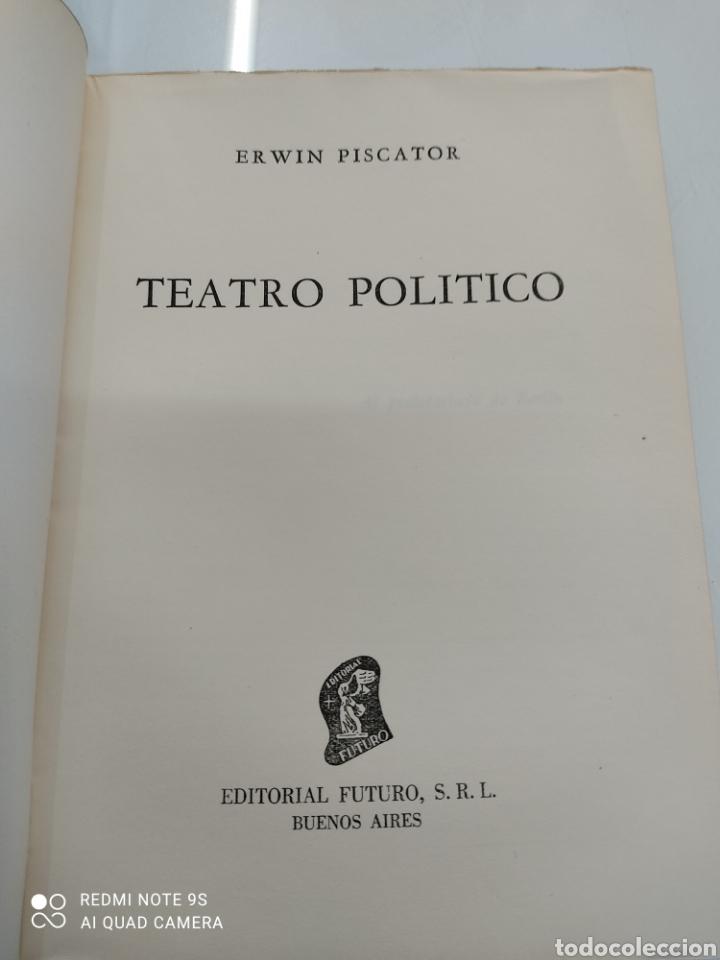 Libros de segunda mano: EL TEATRO POLÍTICO ERWIN PISCATOR ED. FUTURO 1957 GUERRA EUROPEA TEATRO POLITICO REVOLUCIONARIO - Foto 4 - 250134505