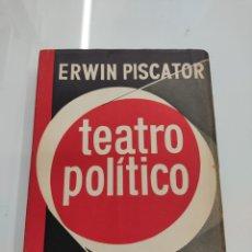 Libros de segunda mano: EL TEATRO POLÍTICO ERWIN PISCATOR ED. FUTURO 1957 GUERRA EUROPEA TEATRO POLITICO REVOLUCIONARIO. Lote 250134505