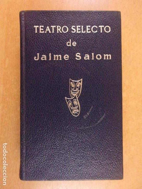 TEATRO SELECTO DE JAIME SALOM / 1971. ESCELICER (Libros de Segunda Mano (posteriores a 1936) - Literatura - Teatro)