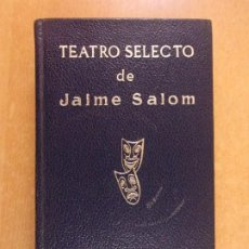 Libros de segunda mano: TEATRO SELECTO DE JAIME SALOM / 1971. ESCELICER. Lote 251154635