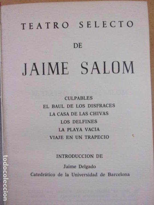 Libros de segunda mano: TEATRO SELECTO DE JAIME SALOM / 1971. ESCELICER - Foto 2 - 251154635