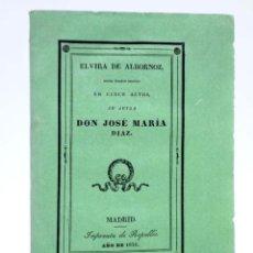 Libros de segunda mano: ELVIRA DE ALBORNOZ. DRAMA TRÁGICO CINCO ACTOS (JOSÉ MARÍA DÍAZ) REPULLÉS, 1836. Lote 251763650