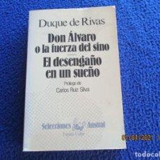Libros de segunda mano: DON ÁLVARO O LA FUERZA DEL SINO ANGEL DE SAAVEDRA DUQUE DE RIVAS AUSTRAL ESPASA CALPE 1984. Lote 253286245