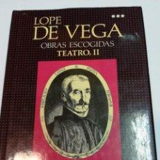 Libros de segunda mano: LOPE DE VEGA OBRAS ESCOGIDAS. TEATRO II SA3612. Lote 253806080