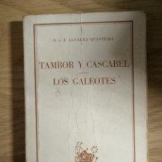 Libros de segunda mano: TAMBOR Y CASCABEL / LOS GALEOTES. COLECCIÓN AUSTRAL. Nº1457. 1971. MADRID. 174 PÁGINAS.. Lote 254393960