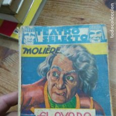 Livros em segunda mão: EL AVARO. EL MISÁNTROPO. EL HIPÓCRITA. MOLIERE. L.5798-1488. Lote 254397515