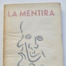 Libros de segunda mano: JOSÉ DE JESÚS MARTÍNEZ. CHUCHÚ. LA MENTIRA, LA PERRERA, LA VENGANZA. TARJETA Y DEDICATORIA. 1954. Lote 254976470