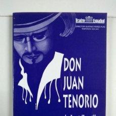Libros de segunda mano: DON JUAN TENORIO - JOSÉ ZORRILLA. Lote 255021605