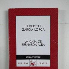 Libros de segunda mano: LA CASA DE BERNARDA ALBA - FEDERICO GARCÍA LORCA. Lote 255021730