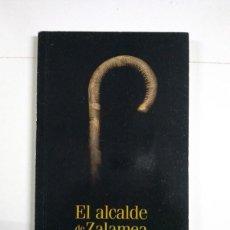Libros de segunda mano: EL ALCALDE DE ZALAMEA - CALDERÓN DE LA BARCA. Lote 255023270