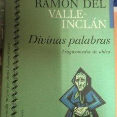 Libros de segunda mano: DIVINAS PALABRAS. TRAGICOMEDIA DE ALDEA. RAMÓN DEL VALLE-INCLÁN. Lote 255416695